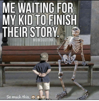 Waiting...: ME WAITING FOR  MY KID TO  FINISH  THEIR STORY