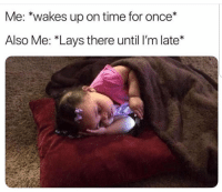 Lay's, Time, and Once: Me: *wakes up on time for once*  Also Me: *Lays there until I'm late* Y'all ever do this? 👇😩🙋‍♂️ https://t.co/SVMUEym9Vz