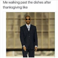Funny, Dish, and Dishes: Me walking past the dishes after  thanksgiving like Tag this person 😂