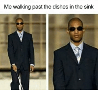 Memes, Who, and Via: Me walking past the dishes in the sink Who? What? via /r/memes https://ift.tt/2NhHnFm