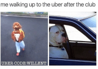 Memes, Bristol, and 🤖: me walking up to the uber after the club  UBER CODE WILL ENT 😂😂😂🚕🚕🚙🚙👇 Save yourself a £15 journey by signing up to uber using the code *WILLENT* 👈 GET HOME FOR FREE ON ME! 😎 READINFO 👇 1. DOWNLOAD THE UBER APP FROM THE STORE 2. CREATE AN ACCOUNT WITH UBER 3. ENTER PROMO CODE *WILLENT* 4. ENJOY YOUR £15 FREE UBER RIDE! PROVIDING A WORLDWIDE SERVICE 🌍🌍 🚕🚕🚕🚕🚕🚕🚕🚕🚕🚕🚕🚕 PROMOCODE: *WILLENT* (CLICK THE LINK IN THE BIO TO GET STARTED) - ➡️MAKE SURE YOU USE YOUR CODE BEFORE EXPIRATION DATE ⬅️😎 - UK London Birmingham Liverpool Carnival Leeds Southampton Portsmouth Uber Belfast Bristol Dublin Nottinghill NottinghillCarnival Leicester Nottingham Manchester Merseyside Newcastle Cab FreeRide Weekend UK 2016 Summer UberCodes UberEverywhere