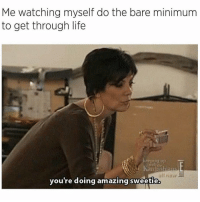 I'm only doing the bare minimum in life rn because I did like 3 squats last week so any day now my ass should come in and then I can quit my job and become an ass model. dreambig: Me watching myself do the bare minimum  to get through life  Galashans  you're doing amazing sweetie I'm only doing the bare minimum in life rn because I did like 3 squats last week so any day now my ass should come in and then I can quit my job and become an ass model. dreambig