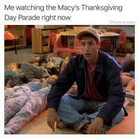 I will announce each float out loud as it appears on the screen: Me watching the Macy's Thanksgiving  Day Parade right now  @tank.sinatra I will announce each float out loud as it appears on the screen