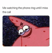 Memes, Phone, and True: Me watching the phone ring until I miss  the call So true 😂