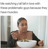 Fall, Love, and Grindr: Me watching y'all fall in love with  these problematic guys because they  have muscles Really? Right in front of my salad?!