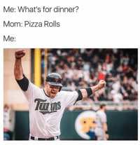ABOUT TO FEAST LIKE A BEAST 🍕. . . . NomNomNom Baseball Ballplayer Team Mom Healthy Food Problems: Me: What's for dinner?  Mom: Pizza Rolls  Me  bushleagua 101 ABOUT TO FEAST LIKE A BEAST 🍕. . . . NomNomNom Baseball Ballplayer Team Mom Healthy Food Problems