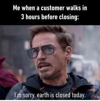 Dank, Sorry, and Squidward: Me when a customer walks iin  3 hours before closing  I'm sorry, earth is closed today. It means get lost Squidward!