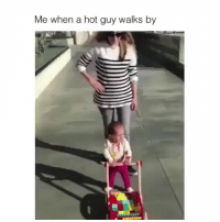 Funny, Lol, and Old Man: Me when a hot guy walks by **me when @girlwithnojob walks by! Also- can we talk about how this baby looks like an 85 year old man?? Lol