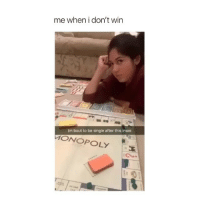 Monopoly, Relationships, and Girl: me when i don't win  Im bout to be single after this Imao  ONOPOLY Monopoly- the dark destroyer of relationships 🔫 @teengirlclub @teengirlclub @teengirlclub