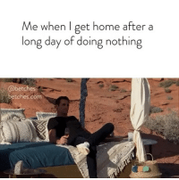 Bachelorette, Home, and Link: Me when I get home after a  long day of doing nothing  betches  betches.com I deserve this. Our Bachelorette recap is up, link in bio or betches.co-bachelorette5