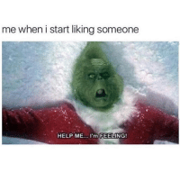 Latinos, Memes, and Help: me when i start liking someone  HELP ME.. I'm  FEELING! Help 😢😢😢😂😂 🔥 Follow Us 👉 @latinoswithattitude 🔥 latinosbelike latinasbelike latinoproblems mexicansbelike mexican mexicanproblems hispanicsbelike hispanic hispanicproblems latina latinas latino latinos hispanicsbelike