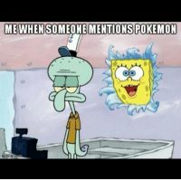 Who does this too! 😂 Sent in via DM by @matt_cross1030 who is now a FunnyPokemonAmbassador ! Thanks! ___________ Want to become an official FunnyPokemonAmbassador too? Then DM us your best and funniest pokemon memes to feature 😀 ___________ Pokemon Pokémon Nintendo GameFreak PokemonSunandMoon PokemonXY TeamValor TeamMystic TeamInstinct Funny FunnyMemes PokemonGo PokemonGoMemes PokemonMemes Pokemon20 Memes lol ポケットモンスター PokemonMaster PokemonTrainer PokemonFan Gaming GottaCatchemAll GamerLife spongebob pokefan pokefreak nickelodeon: ME WHEN SO  MENTIONS POKEMON  mgilip  Com Who does this too! 😂 Sent in via DM by @matt_cross1030 who is now a FunnyPokemonAmbassador ! Thanks! ___________ Want to become an official FunnyPokemonAmbassador too? Then DM us your best and funniest pokemon memes to feature 😀 ___________ Pokemon Pokémon Nintendo GameFreak PokemonSunandMoon PokemonXY TeamValor TeamMystic TeamInstinct Funny FunnyMemes PokemonGo PokemonGoMemes PokemonMemes Pokemon20 Memes lol ポケットモンスター PokemonMaster PokemonTrainer PokemonFan Gaming GottaCatchemAll GamerLife spongebob pokefan pokefreak nickelodeon