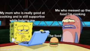 Thanks mom now my food doesn't taste like trash! via /r/wholesomememes https://ift.tt/2OWUwc7: Me who messed up the  food I'm cooking  My mom who is really good at  cooking and is still supportive  while helping me  The food  made with mematic Thanks mom now my food doesn't taste like trash! via /r/wholesomememes https://ift.tt/2OWUwc7