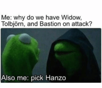 Me: why do we have Widow,  Tolbjorn, and Bastion on attack?  Also me: pick Hanzo Wan't to learn to make your own games?! Entry level game developer salaries are $50,000 on average! Check out the link in my BIO to start learning!