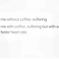 So true 😂 . @DOYOUEVEN 👈🏼 10% OFF STOREWIDE + NEW RELEASE! 🎉 use code DYE10 ✔️ link in BIO: me without coffee: suffering  me with coffee: suffering but with a  faster heart rate So true 😂 . @DOYOUEVEN 👈🏼 10% OFF STOREWIDE + NEW RELEASE! 🎉 use code DYE10 ✔️ link in BIO