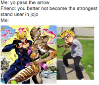 25+ Best Strongest Stands Memes | You Better Memes, You