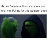 Mood @thevaluable1 ballislife 😂: Me: You've missed four shots in a row  Inner me: Pull up for this transition three Mood @thevaluable1 ballislife 😂