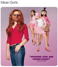 """Cool, Good, and Mean: Mean Gorls  """"AWESOME, COOL AND  WICKED-GOOD!"""