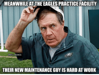 Philadelphia Eagles, Memes, and Nba: MEANWHILE AT THE EAGLES PRACTICE FACILITY  ..@NEL.MEMES  THEIR NEW MAINTENANCE GUY IS HARD AT WORK 😭😭😭😂😂😂😂💀💀💀