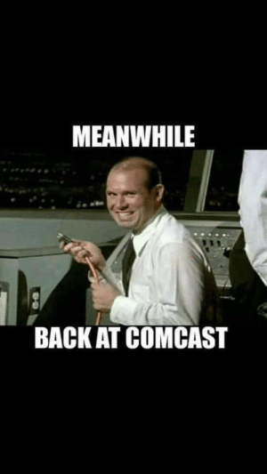 Comcast, Doubt, and Back: MEANWHILE  BACK AT COMCAST No doubt this is exactly how that works.