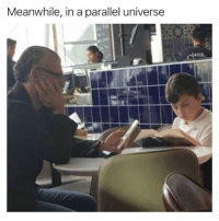 Funny, Parallels, and Universe: Meanwhile, in a parallel universe Interesting