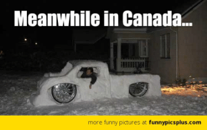 Meanwhile in Canada - Meme by CanadianMemes :) Memedroid: Meanwhile in Canada...  more funny pictures at funnypicsplus.com Meanwhile in Canada - Meme by CanadianMemes :) Memedroid
