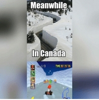 Memes, 🤖, and Miss A: Meanwhile  In Canada  TIME 00 35 06 ----------------- YouTube: MRMacattack (link in bio!) Twitter: Michaelsjcdrums PSN: macattack1204 ----------------- Turn on my post notifications to never miss a post! 📲 - CaulOfDuty CallOfDuty BlackOps3 Cod Bo3 Gaming PC Xbox LMAO Playstation Ps4 XboxOne CSGO Gamer Battlefield1 FaZeClan بوس_ستيشن GTA GTA5 MLG Meme InfiniteWarfare MWR GamingMemes YouTube Relatable Like4Like Like4Follow DankMemes