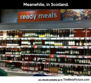 lolzandtrollz:  Scottish Ready Meals: Meanwhile, in Scotland.  ready meals  you should probably go to TheMetaPicture.com lolzandtrollz:  Scottish Ready Meals