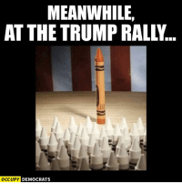 They're not the brightest crayons in the box.  SHARE if you agree!  H/t Occupy Democrats: MEANWHILE,  OCCUPY DEMOCRATS They're not the brightest crayons in the box.  SHARE if you agree!  H/t Occupy Democrats