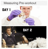First you get the pre-workout, then you get the power. . @officialdoyoueven 💯: Measuring Pre-workout  DAY 1  DAY 2  SANDIEco  FITNESS First you get the pre-workout, then you get the power. . @officialdoyoueven 💯