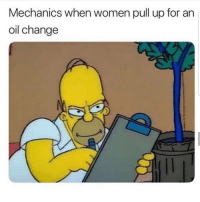 Latinos, Memes, and Smh: Mechanics when women pull up for an  oil change Smh 😈😈😈😂😂😂 🔥 Follow Us 👉 @latinoswithattitude 🔥 latinosbelike latinasbelike latinoproblems mexicansbelike mexican mexicanproblems hispanicsbelike hispanic hispanicproblems latina latinas latino latinos hispanicsbelike