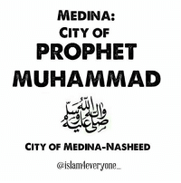 MEDINA CITY OF PROPHET MUHAMMAD CITY OF MEDINA-NASHEED