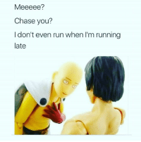 😭😂😭😂 Believeeee HoeIsLife Lmaoooooo: Meeeee?  Chase you?  I don't even run when I'm running  late 😭😂😭😂 Believeeee HoeIsLife Lmaoooooo