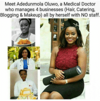 Memes, Blog, and Doctor Who: Meet Adedunmola Oluwo, a Medical Doctor  who manages 4 businesses (Hair, Catering,  Blogging & Makeup) all by herself with NO staff