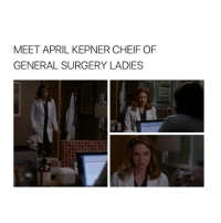 """I DONT LIKE THIS (also there's a typo it's supposed to be """"chief"""" greysanatomy: MEET APRIL KEPNER CHEIF OF  GENERAL SURGERY LADIES I DONT LIKE THIS (also there's a typo it's supposed to be """"chief"""" greysanatomy"""