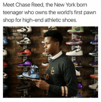 Pawned: Meet Chase Reed, the New York born  teenager who owns the world's first pawn  shop for high-end athletic shoes.