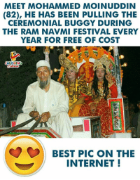 #MohammedMoinuddin #RamNavmi: MEET MOHAMMED MOINUDDIN  (82), HE HAS BEEN PULLING THE  CEREMONIAL BUGGY DURING  THE RAM NAVMI FESTIVAL EVERY  YEAR FOR FREE OF COST  BEST PIC ON THE  INTERNET! #MohammedMoinuddin #RamNavmi