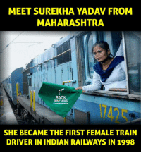 maharashtra: MEET SUREKHA YADAV FROM  MAHARASHTRA  BACK  BENCHERS  SHE BECAME THE FIRST FEMALE TRAIN  DRIVER IN INDIAN RAILWAYS IN 1998