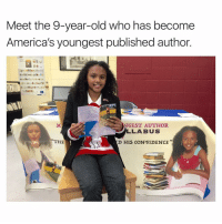 Memes, 🤖, and  Meeting: Meet the 9-year-old who has become  America's youngest published author.  GEST AUTHOR  LLAB US  D HIS CONFIDENCE  THE  OR