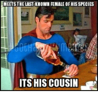 Anyone have  any good superman pics I can make memes of or caption? If so post it below in the comments and you might see your pic on the page!   #gothamcitymemes  -RedHood: MEETS THE LAST KNOWN FEMALE OF HIS SPECIES  TS HIS COUSIN Anyone have  any good superman pics I can make memes of or caption? If so post it below in the comments and you might see your pic on the page!   #gothamcitymemes  -RedHood