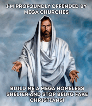 Mega homeless: Mega homeless