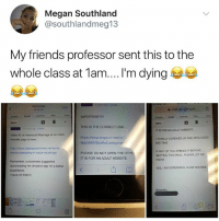 Anna, Friends, and Google: Megan Southland  @southlandmeg13  My friends professor sent this to the  whole class at 1am...I'm dying  Yesterday  0 10 PM  Edit  i mail.google.comC  IMPORTANT!  THIS IS THE CORRECT LINK  https://www.dropbox.com/s/  nbox  IT IS FOR AN ADULT WEBSITE.  Video #2 re Interracial Marriage is on class  moodle page & here:  I TOTALLY SCREWED UP AND APOLOGIZE  BIG-TIME  9pplvb624j3yz9e/Loving.mp  http://www.babesandbitches.net/anna  mornia-spreading-in-black-stockings  IF ANY OF YOU OPENED IT BEFORE  GETTING THIS EMAIL PLEASE LET ME  KNOW  PLEASE DO NOT OPEN THE OTHE  IT IS FOR AN ADULT WEBSITE.  Remember, a classmate suggested  downloading the dropbox app for a better  山  YES, I AM SCREAMING HUGE MISTAKE  I have not tried it.  Sincerel YES I AM SCREAMING HUGE MISTAKE