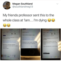 Anna, Friends, and Google: Megan Southland  @southlandmeg13  My friends professor sent this to the  whole class at 1am.... I'm dying  Yesterday  Edit  슬 mail.google.com  IMPORTANTI!!  THIS IS THE CORRECT LINK  https://www.dropbox.com/s/  meE  Inbox  Inbox  IT IS FOR AN ADULT WEBSITE  Video #2 re Interracial Marriage is on class  moodle page & here:  I TOTALLY SCREWED UP AND APOLOGIZE  BIG-TIME  9pplvb624j3yz9e/Loving mp  http://www.babesandbitches.net/anna-  moma-spreading-in-black-stockings  IF ANY OF YOU OPENED IT BEFORE  GETTING THIS EMAIL PLEASE LET ME  KNOW  PLEASE DO NOT OPEN THE OTHE  IT IS FOR AN ADULT WEBSITE.  Remember, a classmate suggested  downloading the dropbox app for a better  experience  I have not tried it.  YES, I AM SCREAMING HUGE MISTAK  凹00  Sincere Well that's a big mistake.. 😂🤦‍♂️ https://t.co/6Egs7AFqYZ