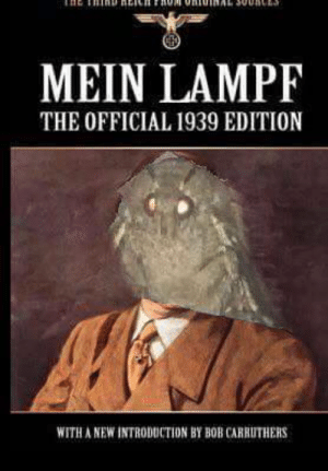 Introduction: MEIN LAMPF  THE OFFICIAL 1939 EDITION  WITH A NEW INTRODUCTION BY BOB CARRUTHERS