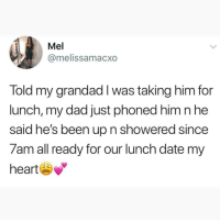 Follow @crazyjewishmom I love her page!! ❤: Mel  @melissamacxo  Told my grandad I was taking him for  lunch, my dad just phoned him n he  said he's been up n showered since  7am all ready for our lunch date my  heart Follow @crazyjewishmom I love her page!! ❤