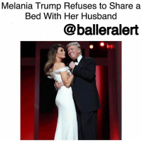 "Definitely, Family, and Fashion: Melania Trump Refuses to Share a  Bed With Her Husband  @balleralert Melania Trump Refuses to Share a Bed With Her Husband-blogged by @thereal__bee ⠀⠀⠀⠀⠀⠀⠀⠀⠀ ⠀⠀⠀⠀⠀⠀⠀⠀⠀ After reports surfaced that MelaniaTrump was ""miserable' in her role at the WhiteHouse, new reports provide some interesting details about Melania's sleeping arrangements with Donald. ⠀⠀⠀⠀⠀⠀⠀⠀⠀ ⠀⠀⠀⠀⠀⠀⠀⠀⠀ According to a new report from USWeekly, multiple insiders say that the former model refuses to share a bed with her husband. One family source says Melania ""does not keep hidden from everyone around her how miserable she is."" ⠀⠀⠀⠀⠀⠀⠀⠀⠀ ⠀⠀⠀⠀⠀⠀⠀⠀⠀ While multiples sources have confirmed that the two definitely have separate beds, there is some discrepancy about whether they have separate bedrooms as well. ⠀⠀⠀⠀⠀⠀⠀⠀⠀ ⠀⠀⠀⠀⠀⠀⠀⠀⠀ ""Melania wants as little to do with Donald as possible,"" the family source says. ""She is not interested in Donald, the presidency or anything involving him."" ⠀⠀⠀⠀⠀⠀⠀⠀⠀ ⠀⠀⠀⠀⠀⠀⠀⠀⠀ Since Trump took office, Melania Trump has been the host to the wives of foreign leaders while they visited the U.S., discussed her experience as an immigrant at a women's lunch in Washington on International WomensDay and managed the reopening of the White House tours. ⠀⠀⠀⠀⠀⠀⠀⠀⠀ ⠀⠀⠀⠀⠀⠀⠀⠀⠀ Trump and Melania, then known as Melania Knauss, met at a 1998 Fashion Week party. They've been an item ever since."