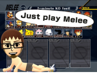 In light of the recent Mii controversy, I think it's important to keep one thing in mind.: MELEE D  2-minute KO fest!  BACK  Just play Melee  Dr MARIO  N  FOX  FALCO  MART Hl ROY  PIKACHU  NTA  N/A  N/A In light of the recent Mii controversy, I think it's important to keep one thing in mind.