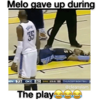 "Memes, 🤖, and Comment: Melo gave up during  80  mT  The playe Melo always does what he wants😂😂 Comment ""MELO"" Letter by Letter without being Interrupted for a follow! 😨 - Follow @Sportzmixes For More‼️ - @cleanslam"