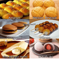 Memes, 🤖, and Bread: Melon Bread  Anpan  Gy anime  Donaya  Darn COO  Mizu Shingen Mochi Food in Japan😋😍 . . .