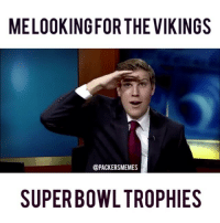 Me looking for the Vikings Super Bowl trophies 😂😂😂😂 keep hanging those division champ banners though. packers gopackgo nfl nflmemes Vikings viqueens skolvikings skol vikingsnation packersmemes @packers @vikings @nfl: MELOOKING FOR THE VIKINGS  @PACKERSMEMES  SUPERBOWL TROPHIES Me looking for the Vikings Super Bowl trophies 😂😂😂😂 keep hanging those division champ banners though. packers gopackgo nfl nflmemes Vikings viqueens skolvikings skol vikingsnation packersmemes @packers @vikings @nfl